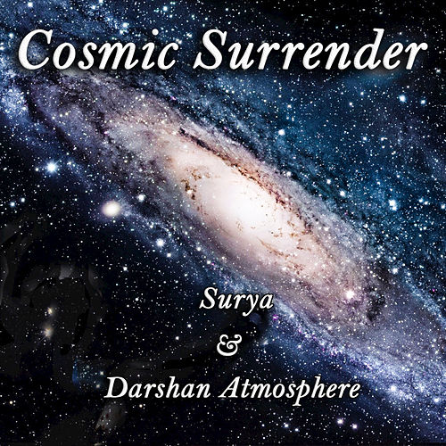 Cosmic Surrender by Darshan Atmosphere