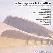 Play & Download Ambient Systems: Limited Edition by Various Artists | Napster