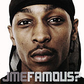 Play & Download Famous? by JME | Napster