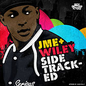 Sidetracked by JME