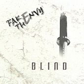 Play & Download Blind by Fake The Envy | Napster