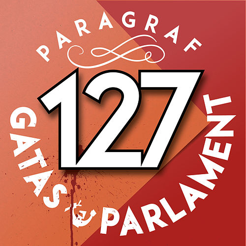 Play & Download Paragraf 127 by Gatas Parlament | Napster