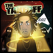 Play & Download The Take Off by B.A.L.L. | Napster