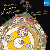 Play & Download The Mirror of Claudio Monteverdi by Huelgas Ensemble | Napster