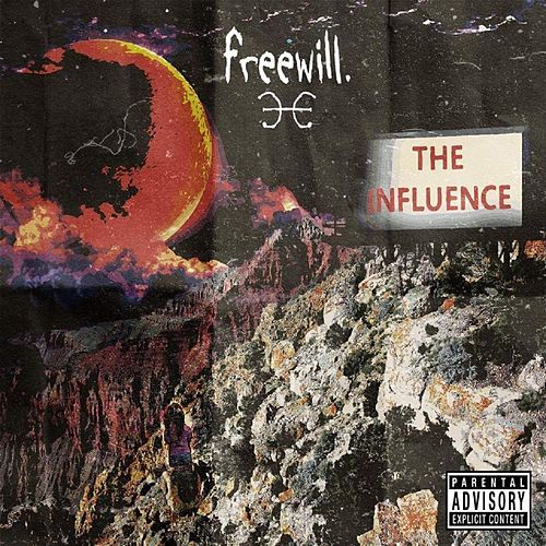 Play & Download The Influence by Free Will | Napster