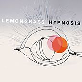 Play & Download Hypnosis by Lemongrass | Napster