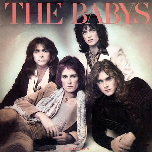 Play & Download Broken Heart by The Babys | Napster
