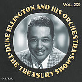 Play & Download The Treasury Shows, Vol. 22, Pt. 2 by Duke Ellington | Napster
