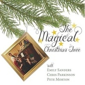The Magical Christmas Tree by Pete Morton
