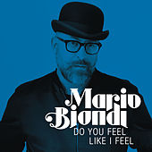 Do You Feel Like a Feel by Mario Biondi