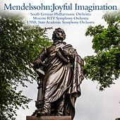 Play & Download Mendelssohn:Joyful imagination by Various Artists | Napster