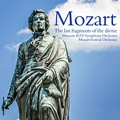 Mozart: The last fragments of the divine by Various Artists