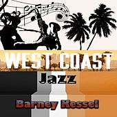 West Coast Jazz, Barney Kessel by Barney Kessel