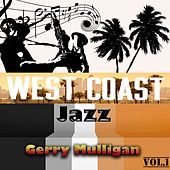West Coast Jazz Vol. 1, Gerry Mulligan by Gerry Mulligan