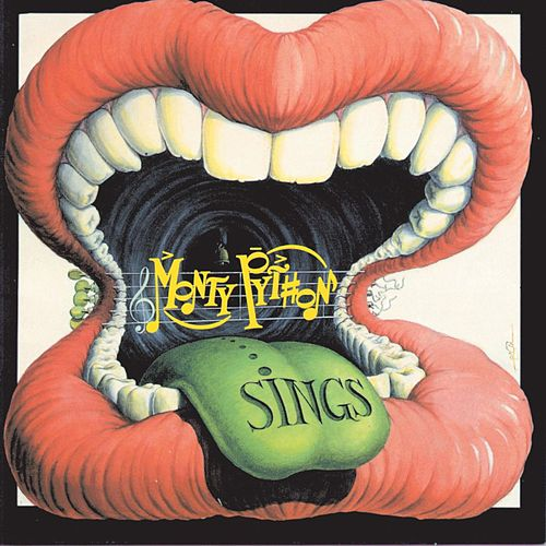 Play & Download Monty Python Sings by Monty Python | Napster
