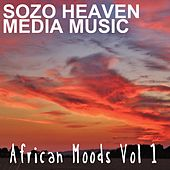 Play & Download African Moods, Vol. 1 by Sozo Heaven | Napster