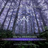 Play & Download Pineal Gland Calibration (432hz Theta Meditation) by Source Vibrations | Napster