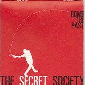 Bomb The Past by Secret