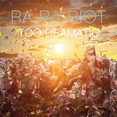 Too Dramatic by Ra Ra Riot