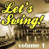 Play & Download Let's Swing, Vol. 1 by Various Artists | Napster