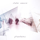 Play & Download Phantoms by State Azure | Napster