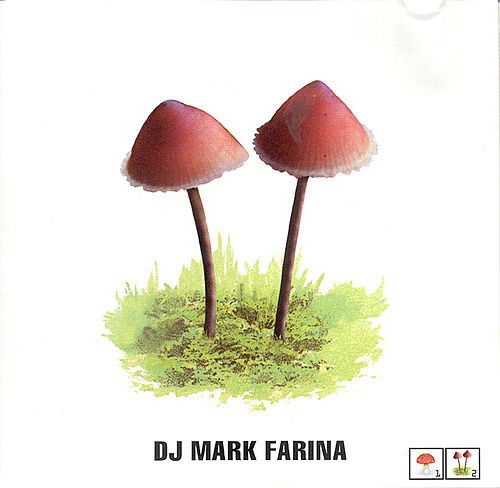 Play & Download Mushroom Jazz 2 by Mark Farina | Napster