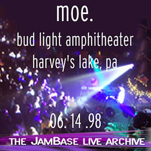 Play & Download 06-14-98 - Bud Light Amphitheater - Harvey's Lake, PA by moe. | Napster