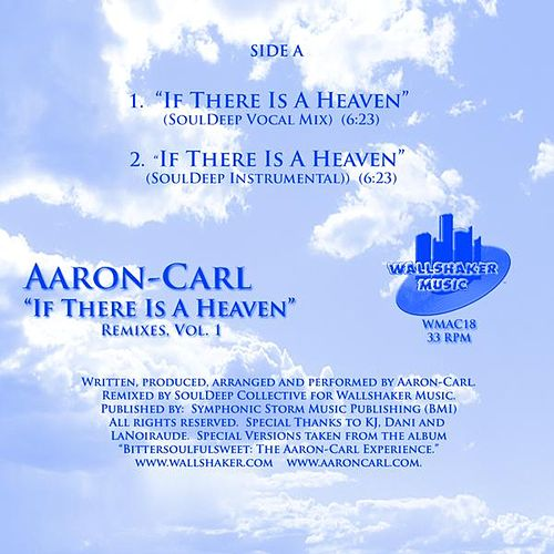 If There Is A Heaven Remixes Vol. 1 by Aaron-Carl
