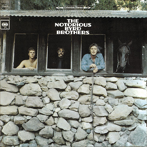 The Notorious Byrd Brothers by The Byrds
