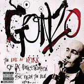Play & Download Gonzo (Motion Picture Soundtrack) by Various Artists | Napster