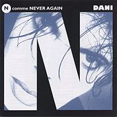 N Comme Never Again by Dani