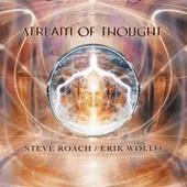 Play & Download Stream of Thought by Steve Roach | Napster