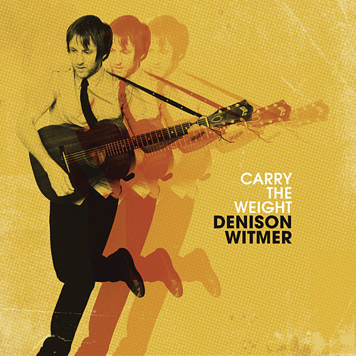 Play & Download Carry The Weight by Denison Witmer | Napster