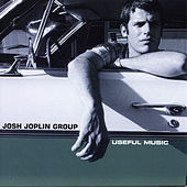 Play & Download Useful Music by Josh Joplin Group | Napster