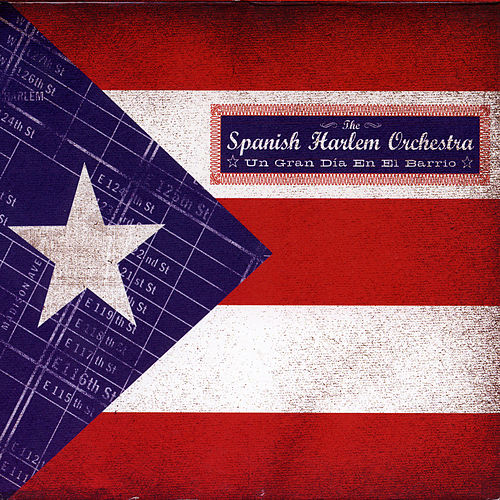 Play & Download Un Gran Dia En El Barrio by The Spanish Harlem Orchestra | Napster