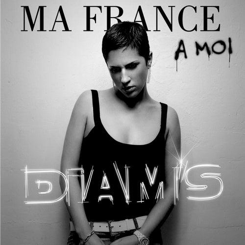 Ma France À Moi / Par Amour by Diam's