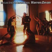 Play & Download Bad Luck Streak In Dancing School by Warren Zevon | Napster