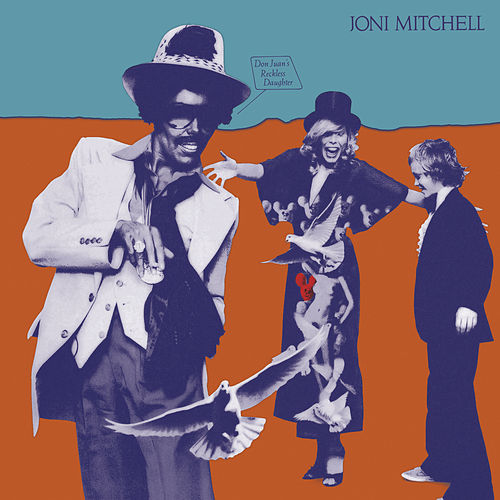 Play & Download Don Juan's Reckless Daughter by Joni Mitchell | Napster