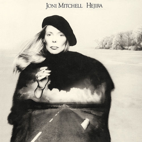 Play & Download Hejira by Joni Mitchell | Napster