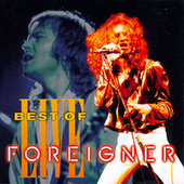 Play & Download Best Of Live by Foreigner | Napster