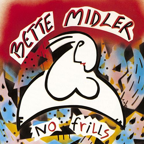 Play & Download No Frills by Bette Midler | Napster