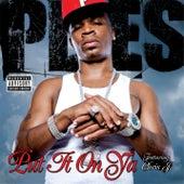 Put It On Ya [feat Chris J] by Plies