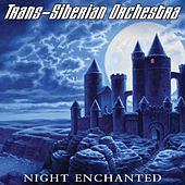Play & Download Night Enchanted by Trans-Siberian Orchestra | Napster