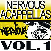 Play & Download Nervous Accapellas 1 by Various Artists | Napster