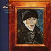 Turbulent Indigo by Joni Mitchell