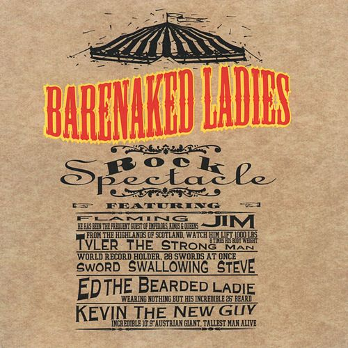 Rock Spectacle by Barenaked Ladies
