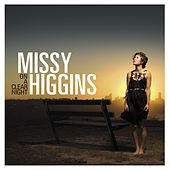 Play & Download Audio Rambles: A Track By Track Of On A Clear Night By Missy by Missy Higgins | Napster