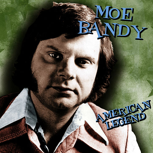 American Legend by Moe Bandy