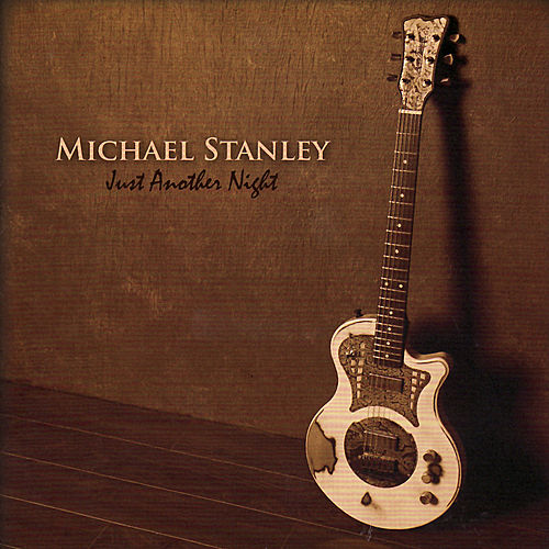 Play & Download Just Another Night by Michael Stanley | Napster