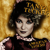 American Legend by Tanya Tucker